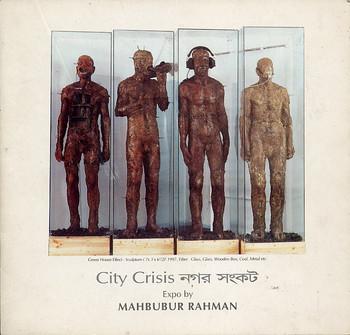 City Crisis: Expo by Mahbubur Rahman