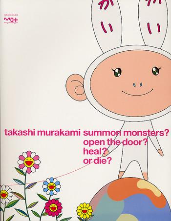Takashi Murakami Summon Monsters? Open the door? Heal? or die?