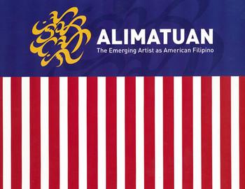 Alimatuan: The Emerging Artist as American Filipino