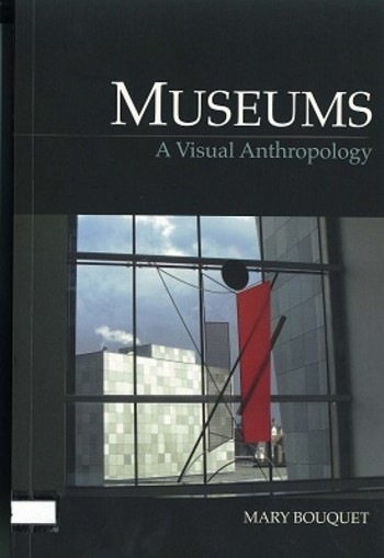 Museums: A Visual Anthropology