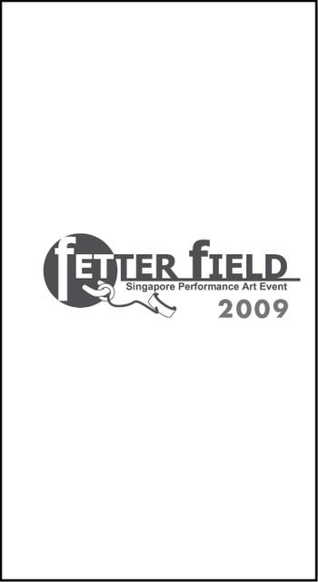 Fetterfield: Singapore Performance Art Event 2009