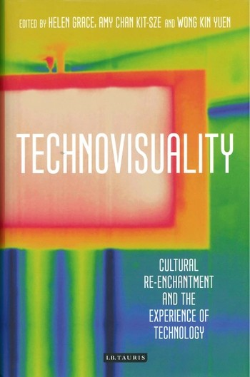 Technovisuality: Cultural Re-Enchantment and the Experience of Techonology