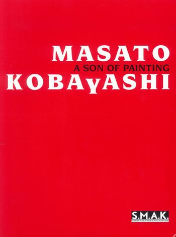 Masato Kobayashi: A Son of Painting