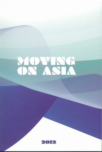 Moving on Asia 2012