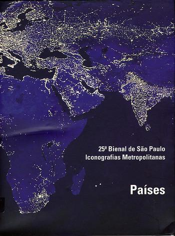25.Bienal de Sao Paulo: Iconografias Metropolitanas (Paises)