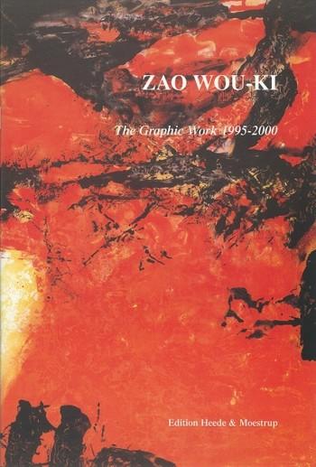 Zao Wou-Ki: The Graphic Works 1995-2000