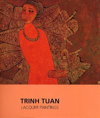 Trinh Tuan: Lacquer Paintings