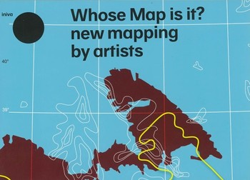 Whose Map Is It? New Mapping by Artists