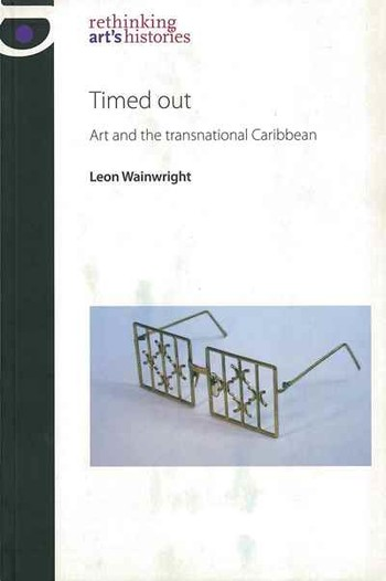 Timed out: Art and the Transnational Caribbean