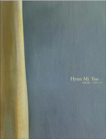 Hyun Mi Yoo: Still Life