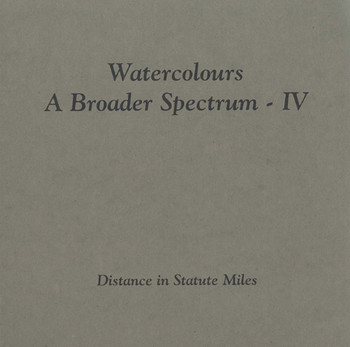 Watercolours: A Broader Spectrum IV, Distance in statute miles
