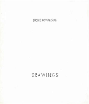 Sudhir Patwardhan: Drawings 1974-1994