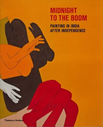 Midnight to the Boom: Painting in India after Independence
