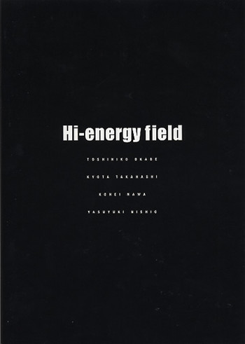 Hi-Energy Field