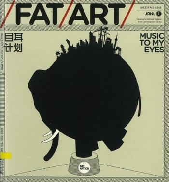 /FAT/ART: Creative & Cultural Updates from Contemporary China (All holdings in AAA)