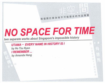 No space for time: two separate works about Singapore's impossible history