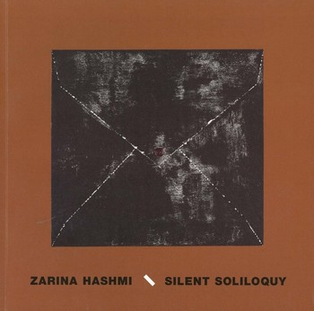 Zarina Hashmi: Silent Soliloquy