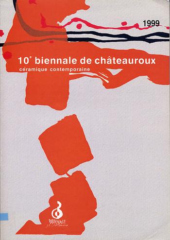 10e Biennale de Ceramique Contemporaine de Chateauroux