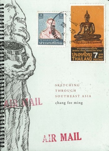 Sketching Through Southeast Asia: Chang Fee Ming