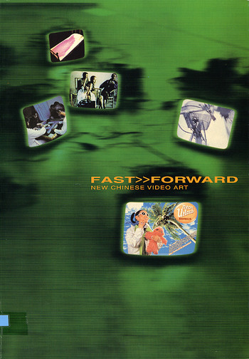 Fast>>Forward: New Chinese Video Art