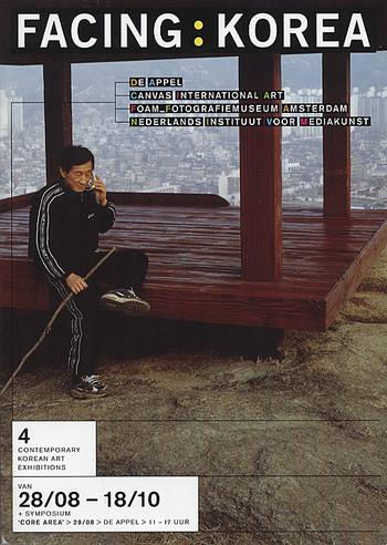 Dutch-Korean Contemporary Art 2003: Korean Contemporary Art 2003 - Facing Korea