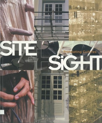 Site + Sight: Translating Cultures