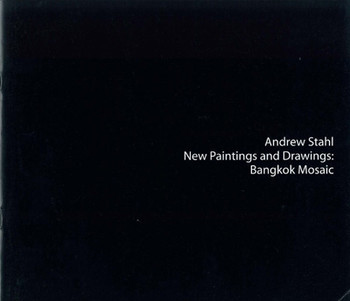 Andrew Stahl: New Paintings and Drawings: Bangkok Mosaic