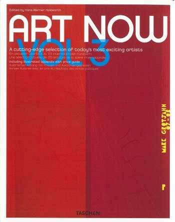 Art Now Vol 3: A Cutting-Edge Selection of Today's Most Exciting Artists
