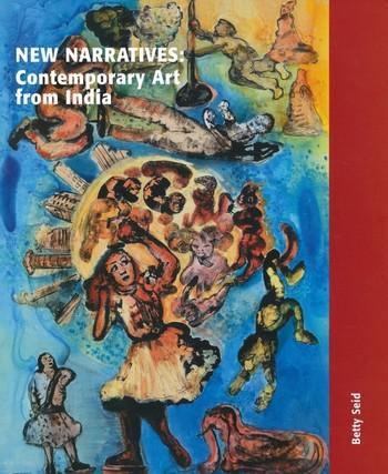 New Narratives: Contemporary Art from India