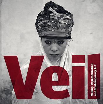 Veil: Veiling, Representation and Contemporary Art