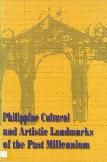 Philippine Cultural and Artistic Landmarks of the Past Millennium