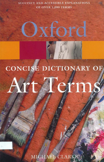 The Concise Dictionary of Art Terms