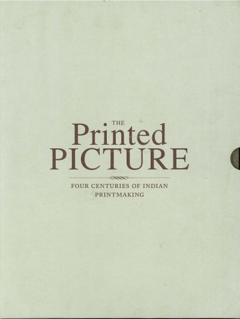 The Printed Picture: Four Centuries of Indian Printmaking