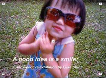 A Good Idea is a Smile