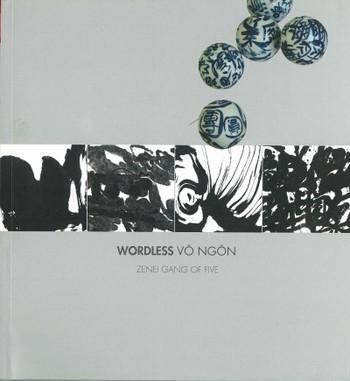 Wordless Vo Ngon: Zenei Gang of Five