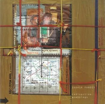 Sudhir Pandey: Radioactive Wrappings