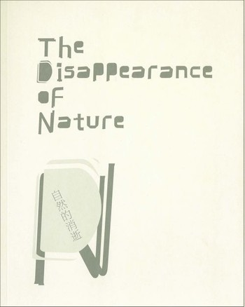 The Disappearance of Nature