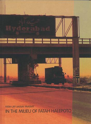 Fatah Jay Aassay Paassay/ In the Milieu of Fatah Halepoto