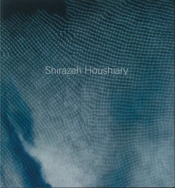 Shirazeh Houshiary: The Eye Fell in Love with the Ear