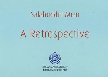 Salahuddin Mian: A Retrospective