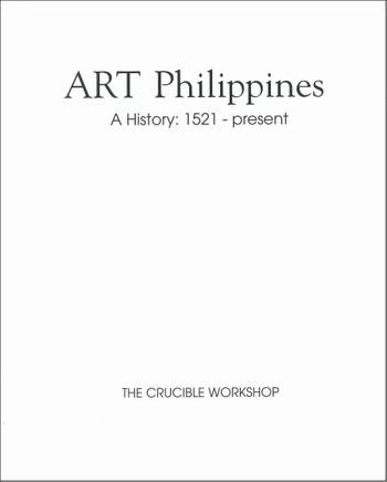 Art Philippines: A History: 1521 - present