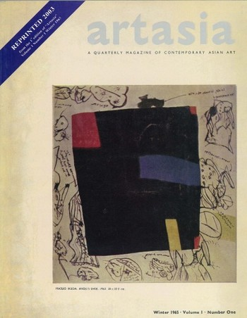 ARTASIA: A Quarterly Magazine of Contemporary Asian Art (All holdings in AAA)