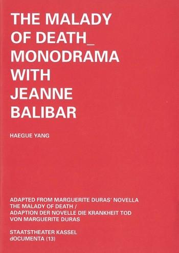 Haegue Yang: The Malady of Death_Monodrama with Jeanne Balibar