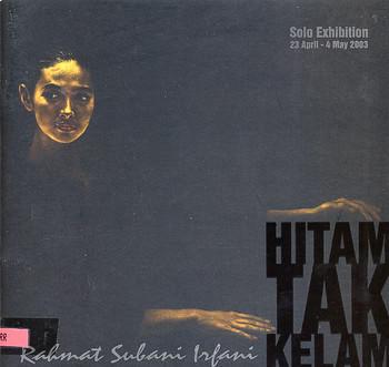 Hitam Tak Kelam: Rabmat Subani Irfani Solo Exhibition
