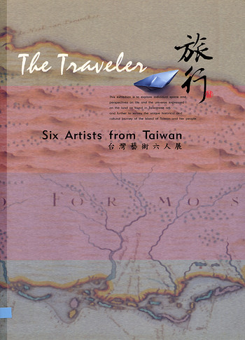 The Traveler: Six Artists from Taiwan
