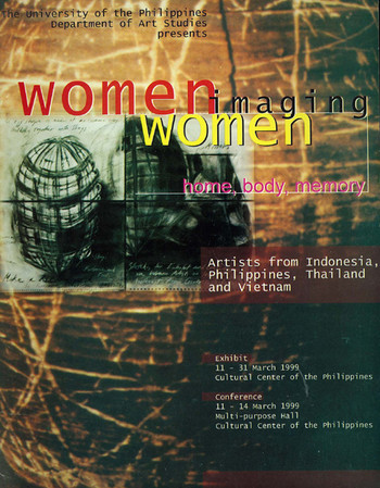 Women Imaging Women: Home, Body, Memory -- Artists from Indonesia, Philippines, Thailand and Vietnam