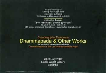 Dhammapada & Other Works: The Exhibition of Paintings and Installations