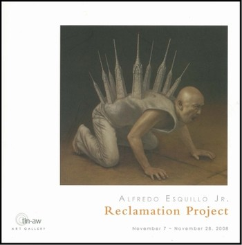Alfredo Esquillo Jr.: Reclamation Project