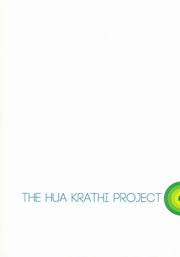 The Hua Krathi Project