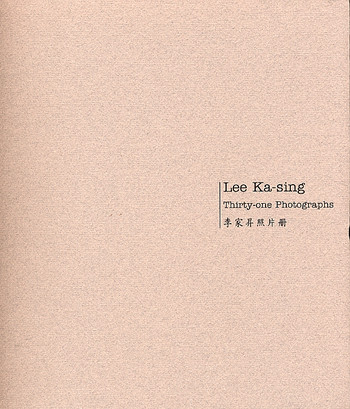 Lee Ka-sing: Thirty-one Photographs